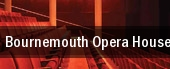 Bournemouth Opera House tickets