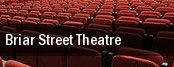 Briar Street Theatre tickets