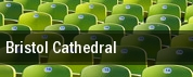 Bristol Cathedral tickets