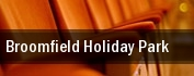 Broomfield Holiday Park tickets