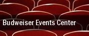 Budweiser Events Center tickets