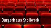 Burgerhaus Stollwerk tickets