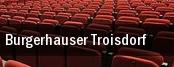 Burgerhauser Troisdorf tickets