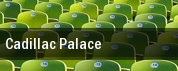 Cadillac Palace tickets