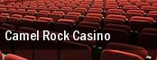 Camel Rock Casino tickets