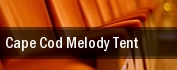 Cape Cod Melody Tent tickets