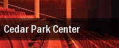 Cedar Park Center tickets