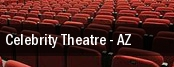Celebrity Theatre tickets