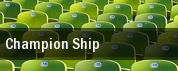 Champion Ship tickets
