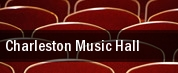 Charleston Music Hall tickets