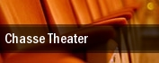 Chasse Theater tickets