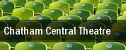 Chatham Central Theatre tickets