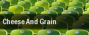 Cheese And Grain tickets