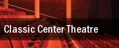 Classic Center Theatre tickets