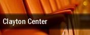 Clayton Center tickets
