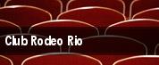 Club Rodeo Rio tickets