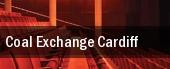 Coal Exchange Cardiff tickets