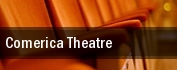Comerica Theatre tickets