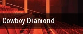 Cowboy Diamond tickets