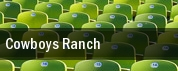 Cowboys Ranch tickets