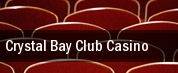 Crystal Bay Club Casino tickets