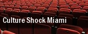Culture Shock Miami tickets