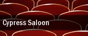 Cypress Saloon tickets
