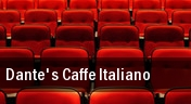 Dante's Caffe Italiano tickets