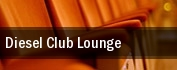 Diesel Club Lounge tickets