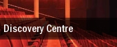 Discovery Centre tickets