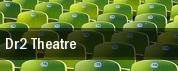 Dr2 Theatre tickets