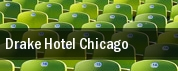 Drake Hotel Chicago tickets