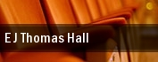 E.J. Thomas Hall tickets