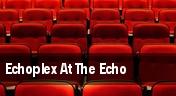 Echoplex At The Echo tickets