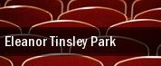 Eleanor Tinsley Park tickets