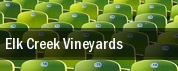 Elk Creek Vineyards tickets