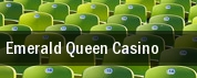 Emerald Queen Casino tickets