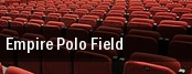 Empire Polo Field tickets