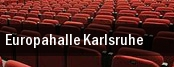 Europahalle Karlsruhe tickets
