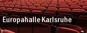 Europahalle Karlsruhe tickets