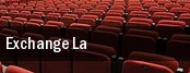 Exchange LA tickets