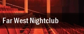 Far West Nightclub tickets