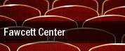 Fawcett Center tickets