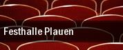 Festhalle Plauen tickets