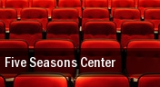 Five Seasons Center tickets