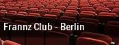 Frannz Club tickets
