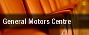 General Motors Centre tickets