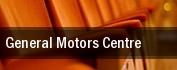 General Motors Centre tickets