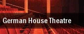 German House Theatre tickets