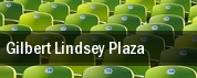 Gilbert Lindsey Plaza tickets